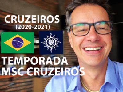 TEMPORADA MSC CRUZEIROS 2020 2021 🇧🇷